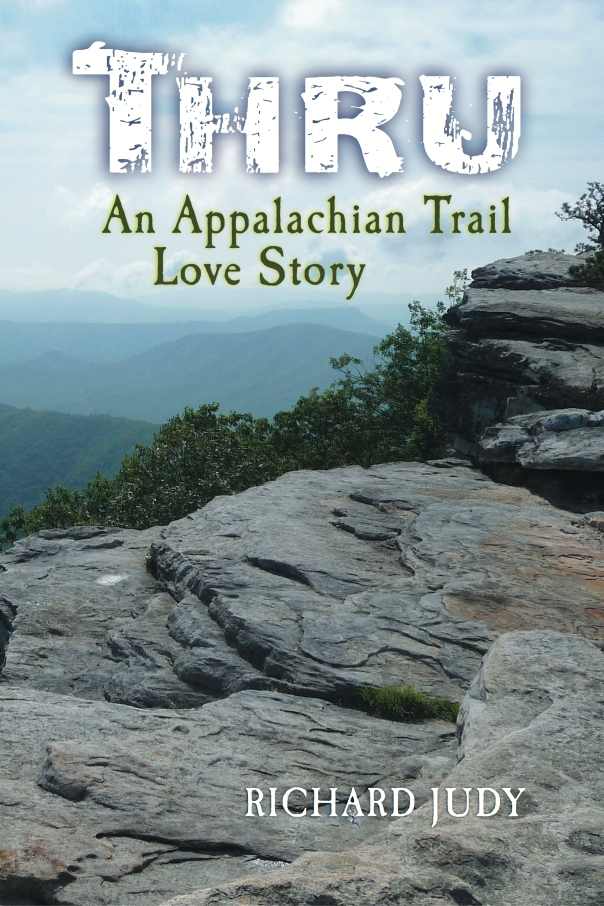 THRU: An Appalachian Trail Love Story Takes Flight!